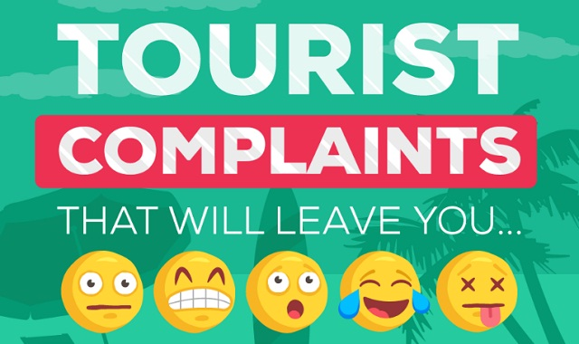 Tourist Complaints That Will Leave You Speechless