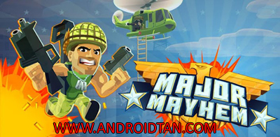 Download Major Mayhem Mod Apk v1.1.3 (Unlimited Money/Ammo) Android Terbaru 2017