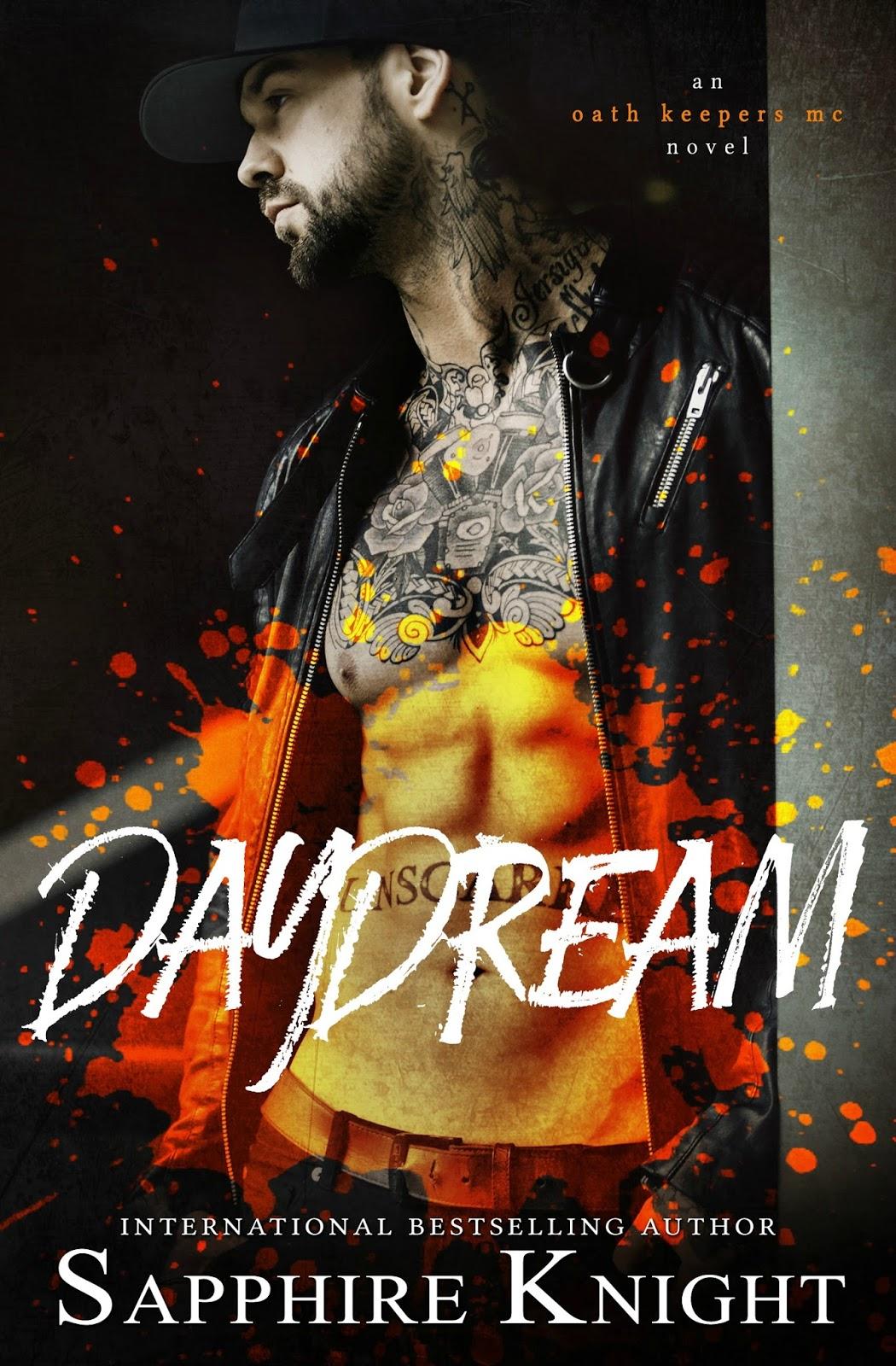 Title: Daydream An Oath Keepers Mc Standalone