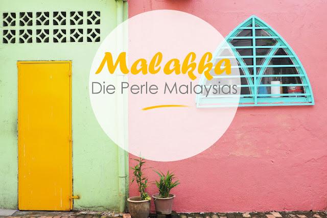 Melaka Reisebericht