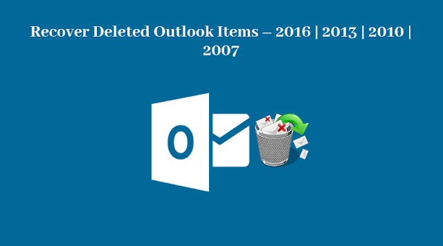 Recover Deleted Outlook Items