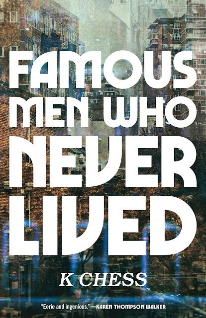 Famous Men that Never Lived by K Chess