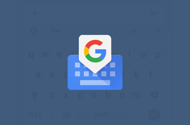 Download Gboard Keyboard v8.0.4 Update To Get 40+ New Language Support