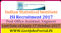 Indian Statistical Institute Recruitment 2017-Office Assistant, Engineer