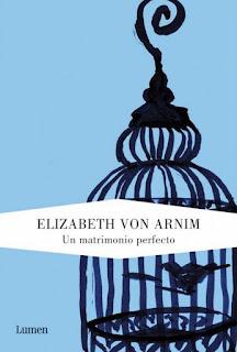 Un matrimonio perfecto Elisabeth Von Arnim