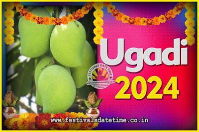 2024 Ugadi New Year Date and Time, 2024 Ugadi Calendar