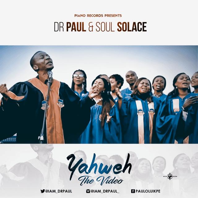 Video: Dr. Paul & Soul Solace - Yahweh