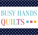Busy Hands Quilts