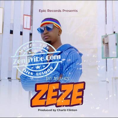 Jay Melody - ZEZE