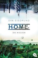 https://www.randomhouse.de/Taschenbuch/H-O-M-E-Die-Mission/Eva-Siegmund/cbj-Jugendbuecher/e535051.rhd