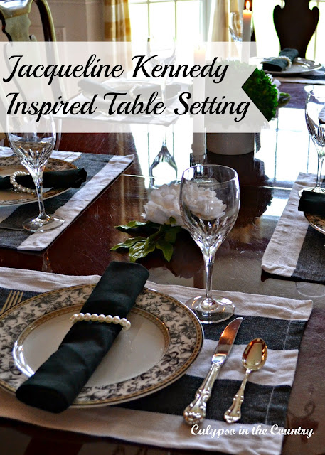 Jacqueline Kennedy Inspired Table Setting - an elegant table set Jackie Kennedy style