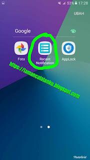 jalankan aplikasi recent notification untuk hapus riwayat notifikasi