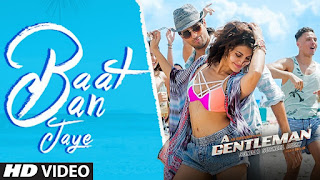 Baat Ban Jaye – HD Video Song – Jacqueline Fernandez in Bikini from movie – A Gentleman – Sundar, Susheel, Risky