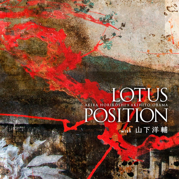 [Album] LOTUS POSITION – LOTUS POSITION with 山下洋介 (2016.05.25/MP3/RAR)