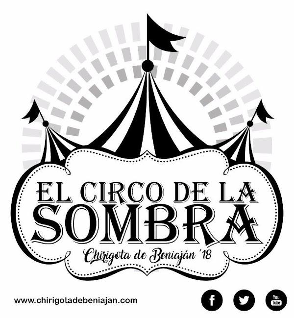 """La chirigota de Beniaján será """"El Circo de la Sombra"""""""