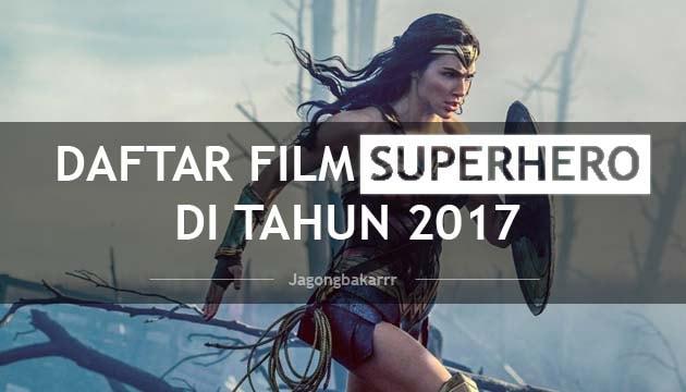 deretan-film-superhero-2017-min.jpg