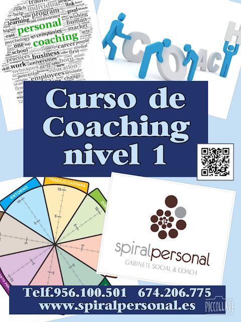 SPIRAL PERSONAL. GABINETE SOCIAL & COACH .PRESENTA EL CURSO COACHING. NIVEL 1.