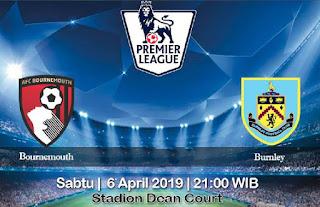 Prediksi Bournemouth vs Burnley 6 April 2019