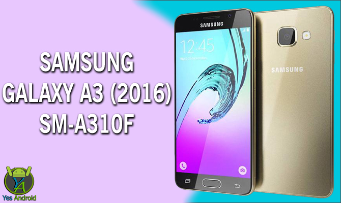Download A310FXXU2BPI3 | Galaxy A3 (2016) SM-A310F