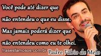 Mensagem do Padre Fábio de Melo