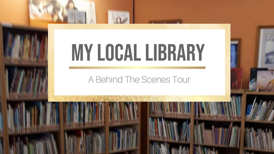 My Local Library: A Behind The Scenes Tour