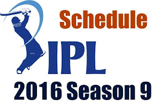 IPL 9 Schedule Time Table