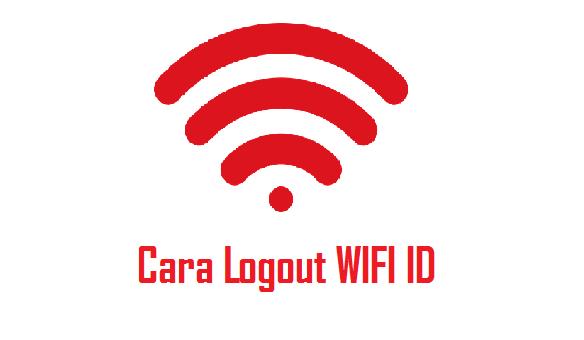 √ 2 Cara Logout WIFI ID HP/PC Terbaru 2019