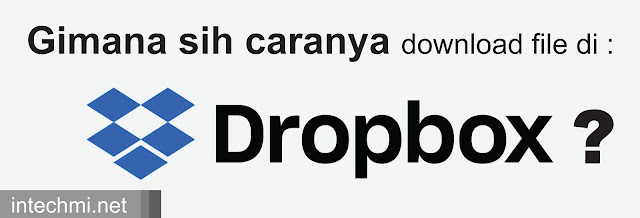 cara mendownload file di dropbox