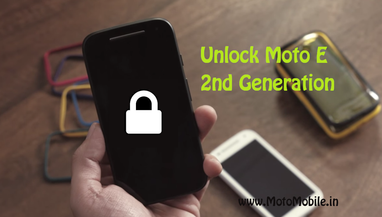 Unlock Moto E 2nd Generation