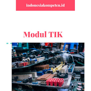 Modul Computer Technical Support TIK.CS01.001.01 Menyiapkan Proposal BI, BK dan BP