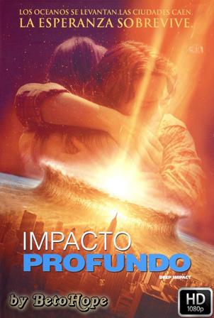 Impacto Profundo [1080p] [Latino-Ingles] [MEGA]