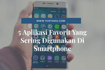 5 Aplikasi Favorit Yang Sering Digunakan Di Smartphone