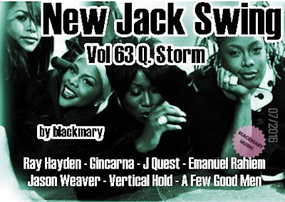 New Jack Swing Vol 63 Q. Storm - [by blackmary]09072016