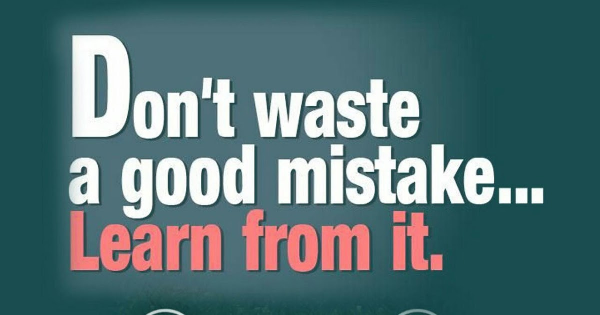 learn from mistakes Everyone makes mistakes but few learn from their own mistakes here are 3 key-reasons why that happen.