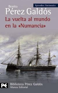 """Pérez Galdós .- La vuelta al mundo en la """"Numancia"""""""