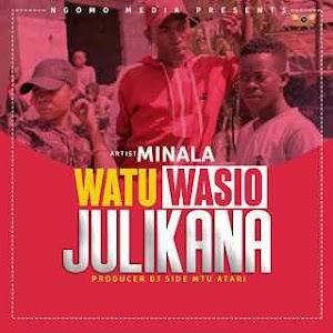 Download Mp3 | Minala - Watu Wasiojulikana