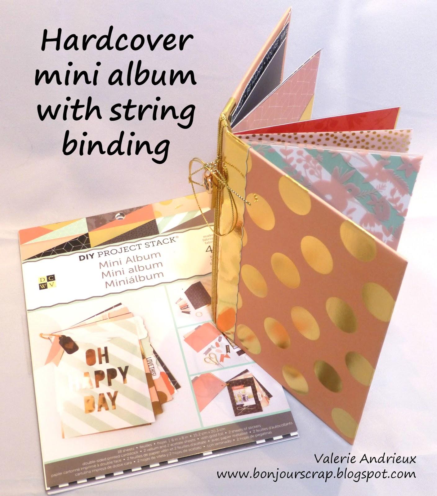 Bonjour Scrap !: DCWV Hardcover Mini Album With String Binding