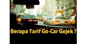tarif go-car gojek, tarif gojek mobil, tarif mobil gojek,tarif gocar gojek, tarif taksi gojek