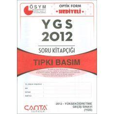 Çanta Yayınları YGS 2012 Soru Kitapçığı Tıpkı Basım