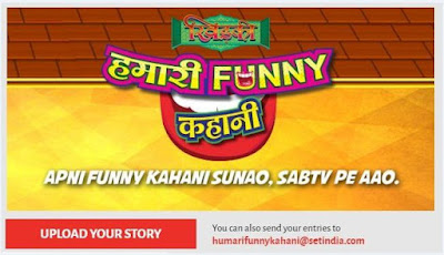 "SAB TV ""Hamari Funny Kahani Contest"" Share Your Story And Come On Tv"