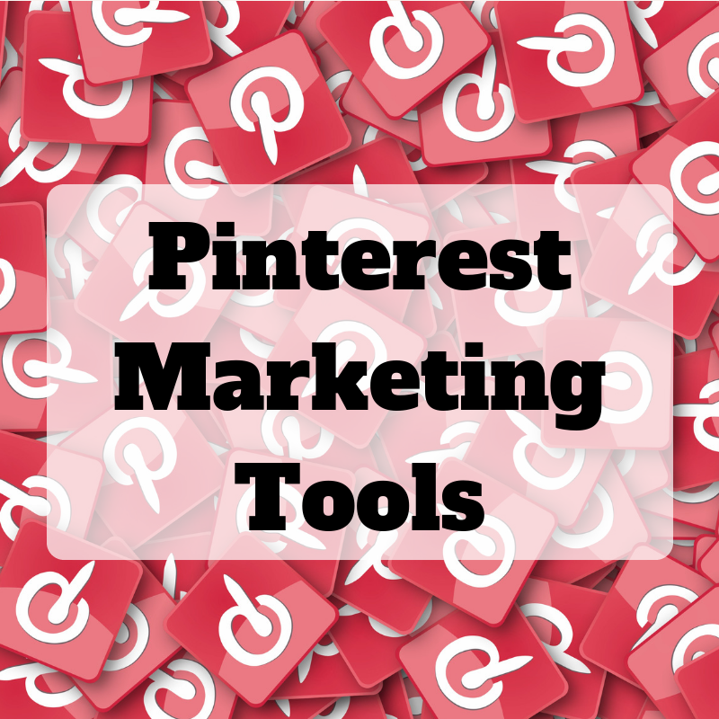 Pinterest Marketing tools to get more traffic