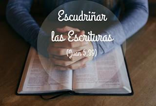 El propósito de examinar las Escrituras todos los días