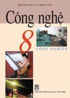 Sách Giáo Khoa Công Nghệ 8 Công Nghiệp - Nguyễn Minh Đường