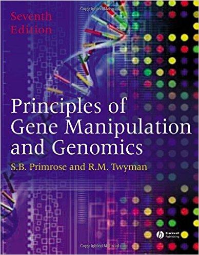 Principles Of Gene Manipulation Genomics By S B Primrose R M