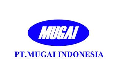 Lowongan Kerja PT Mugai Indonesia Jobs : Operator Min SMA SMK D3 S1 Semua Jurusan
