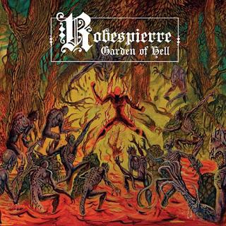 """Ο δίσκος των Robespierre """"Garden Of Hell"""""""