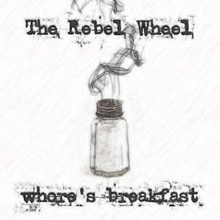 The Rebel Wheel - 2004 - The Rebel Wheel