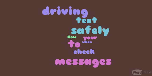 How to safely check your text messages when driving