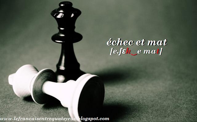 echec et mat en français chess