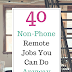 40 Non-Phone Remote Jobs You Can Do Anyway - Work at Home Trust